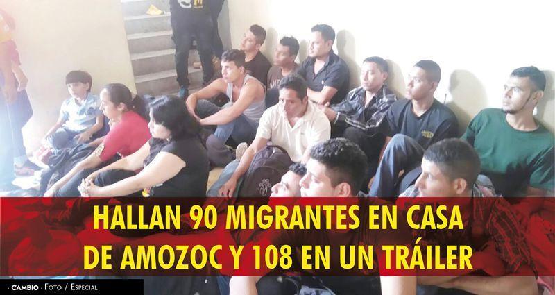 Hallan 90 migrantes en casa de Amozoc y 108 en un tráiler