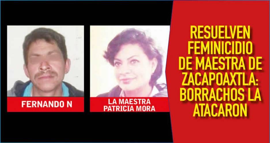 Detienen a dos presuntos asesinos de la profesora en Zacapoaxtla