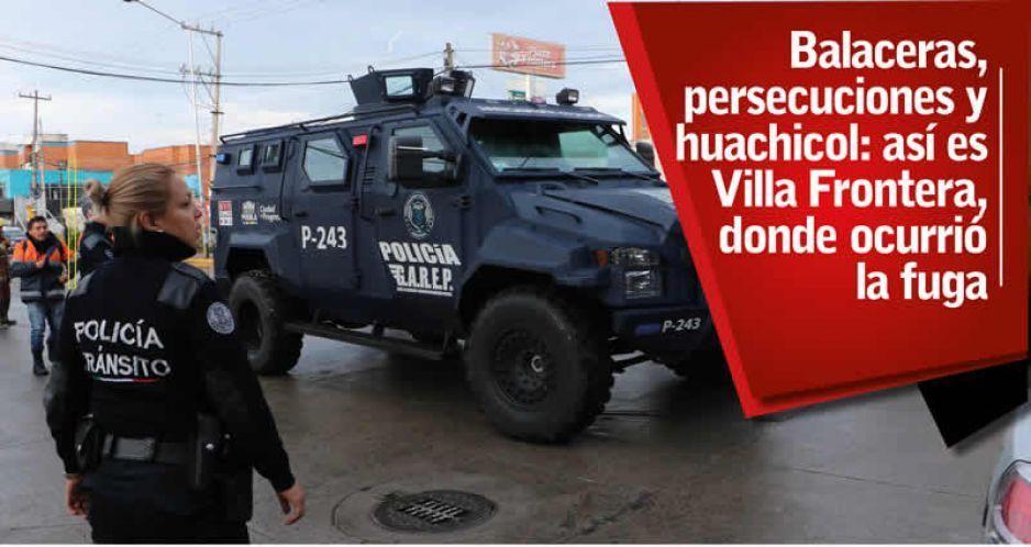 Balaceras, persecuciones y huachicol: así es Villa Frontera, donde ocurrió la fuga (VIDEOS)