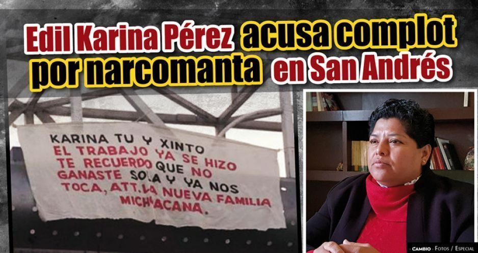 Narcomantas ligan a Karina Pérez Popoca con cártel