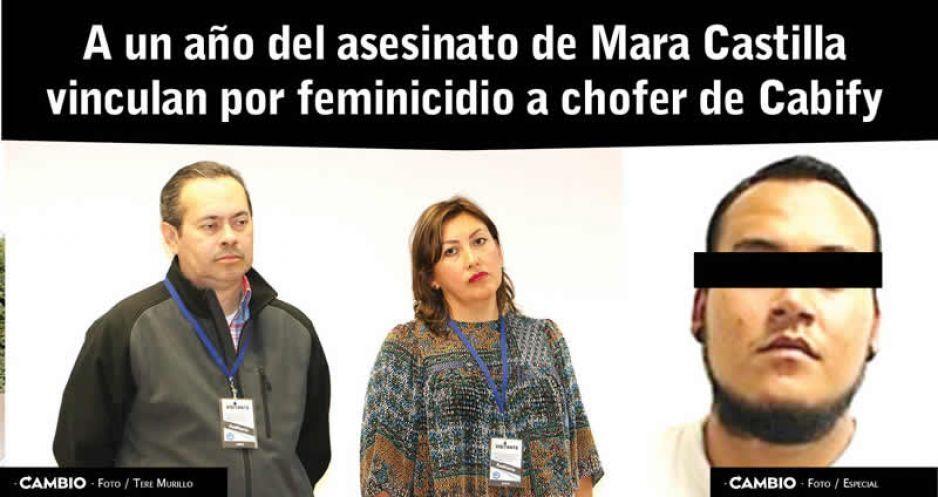 A un año del asesinato de Mara Castilla vinculan por feminicidio a chofer de Cabify