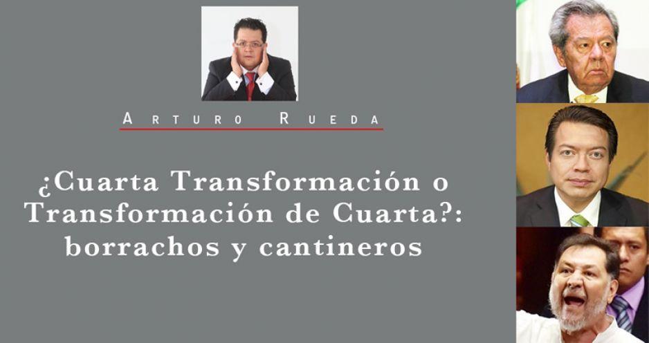 ¿Cuarta Transformación o Transformación de Cuarta?: borrachos y cantineros