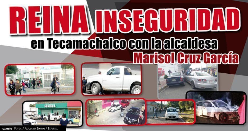 Reina inseguridad en Tecamachalco con la alcaldesa Marisol Cruz García
