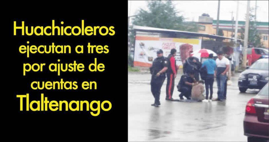 Huachicoleros ejecutan a tres por ajuste de cuentas en Tlaltenango