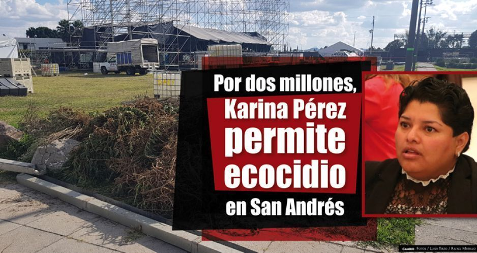 Pagan 2 millones a alcaldesa de San Andrés por el ecocidio
