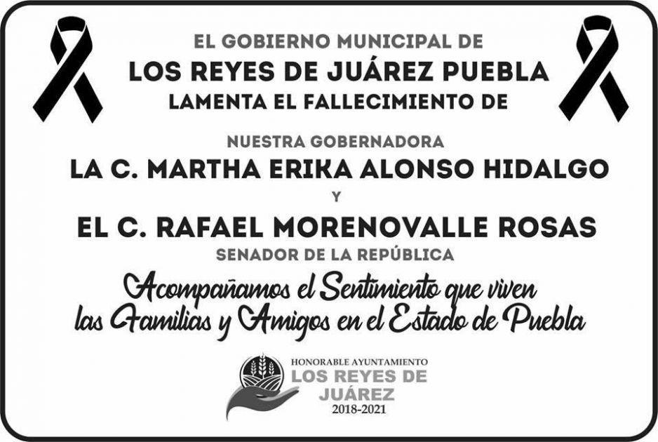 Alcalde de Los Reyes de Juárez, lamenta fallecimiento de Martha Erika Alonso y Rafael Moreno Valle
