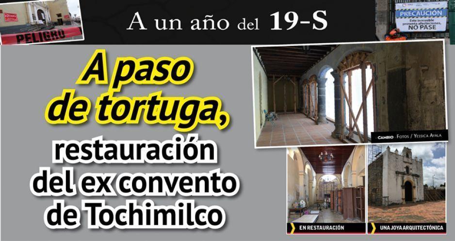 A paso de tortuga, restauración del ex convento de Tochimilco