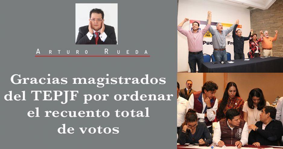 Gracias magistrados del TEPJF por ordenar el recuento total de votos