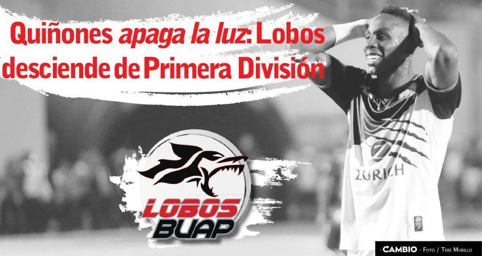 Quiñones apaga la luz: Lobos desciende de la Primera División