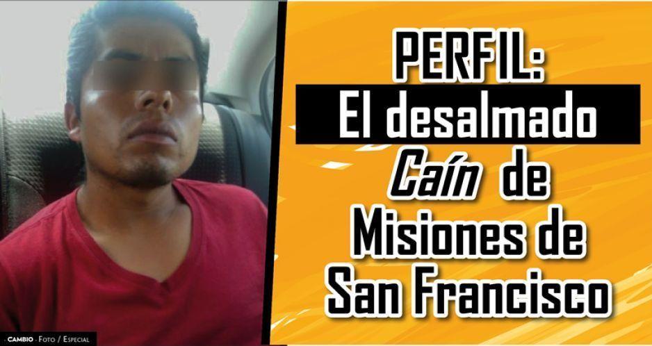 Perfil: El desalmado Caín de Misiones de San Francisco