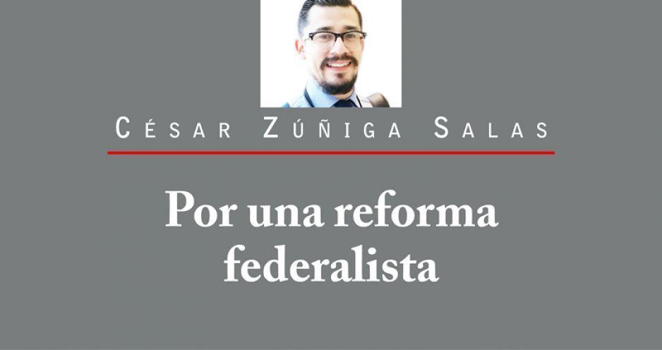 Por una reforma federalista