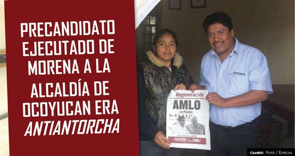 Precandidato ejecutado de Morena a la alcaldía de Ocoyucan era antiantorcha