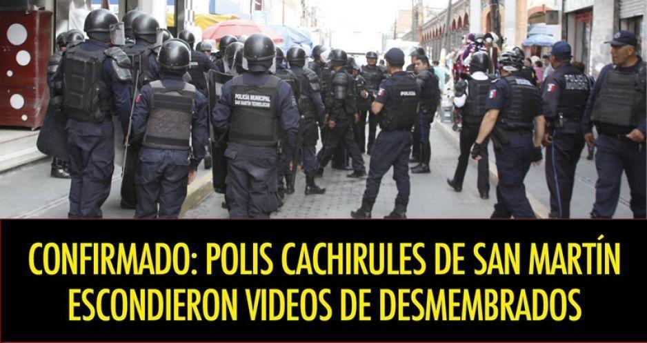 Confirmado: polis cachirules de San Martín escondieron videos de desmembrados