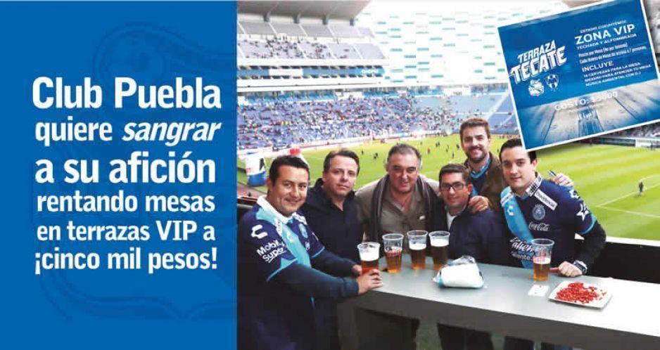Club Puebla Quiere Sangrar A Su Afición Rentando Terrazas
