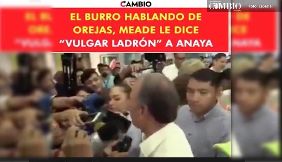 Anaya es un vulgar ladrón: Meade