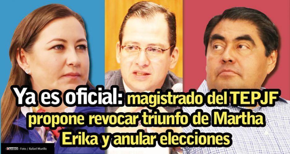 Ya es oficial: magistrado del TEPJF propone revocar triunfo de Martha Erika y anular elecciones