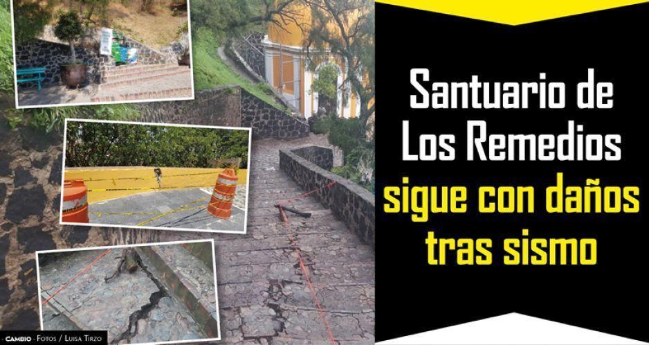 Santuario de Los Remedios sigue con daños tras sismo