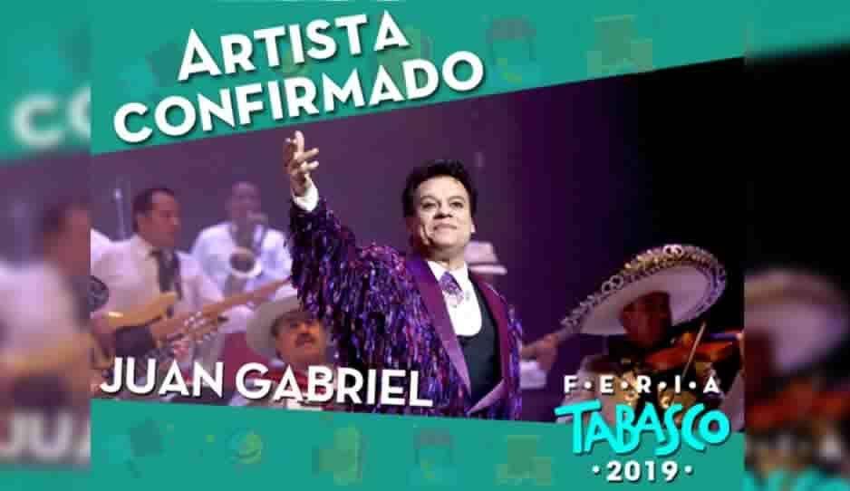 Juan Gabriel encabeza a los artistas confirmados para la feria de Tabasco 2019