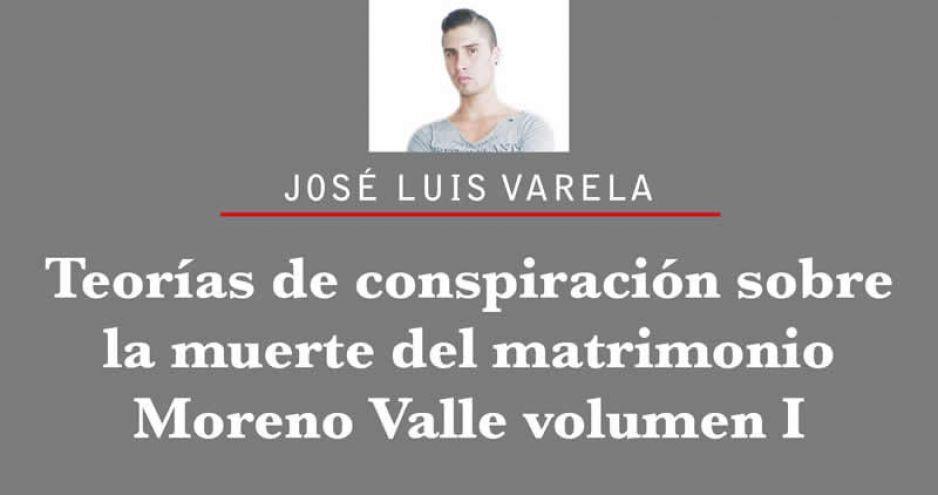 Teorías de conspiración sobre la muerte del matrimonio Moreno Valle volumen I