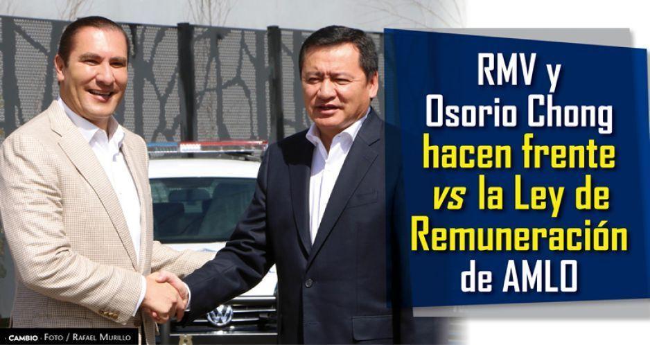 RMV y Osorio Chong hacen frente vs la Ley de Remuneración de AMLO