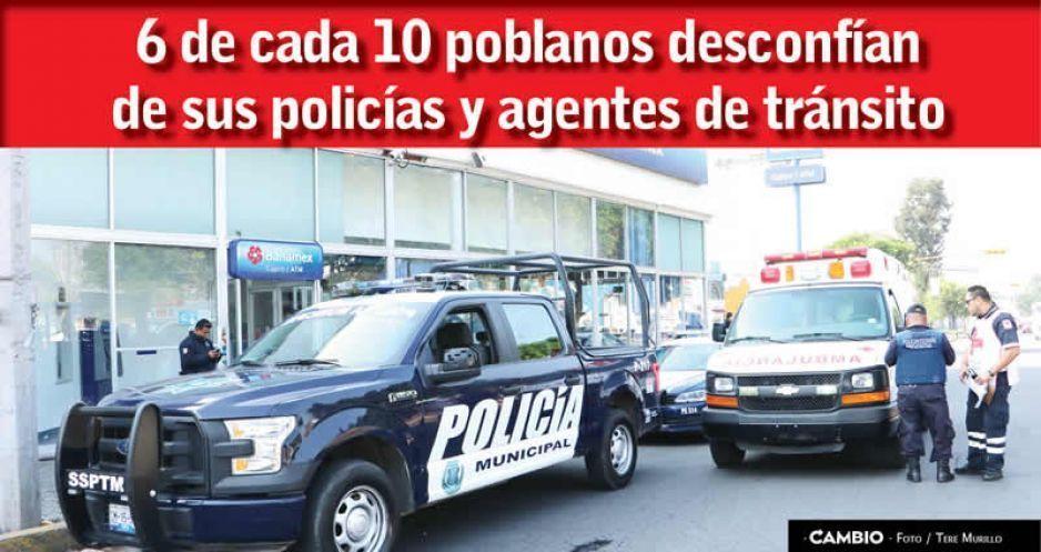 6 de cada 10 poblanos desconfían de sus policías y agentes de tránsito