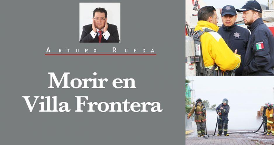 Morir en Villa Frontera