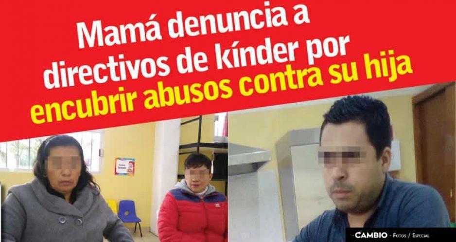 Mamá de Zacatlán denuncia que directivos de kínder encubrieron abuso sexual contra su hija