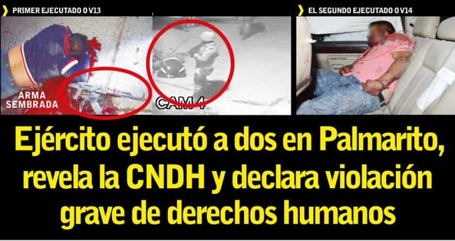 Ejército ejecutó a dos en Palmarito, revela la CNDH y declara la violación grave de derechos humanos (VIDEOS)