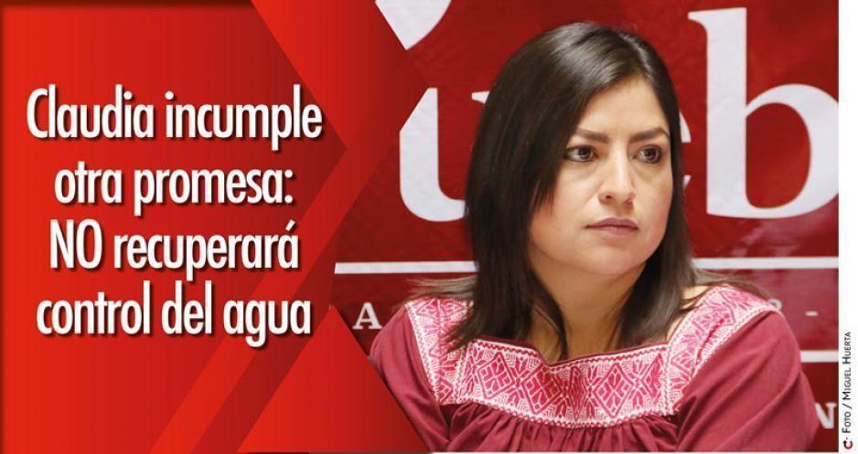Claudia incumple otra promesa: NO recuperará control del agua