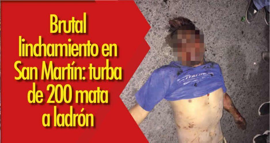 Brutal linchamiento en San Martín: turba de 200 mata a ladrón
