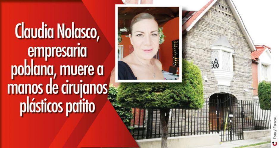 Claudia Nolasco, empresaria poblana, muere a manos de cirujanos plásticos patito