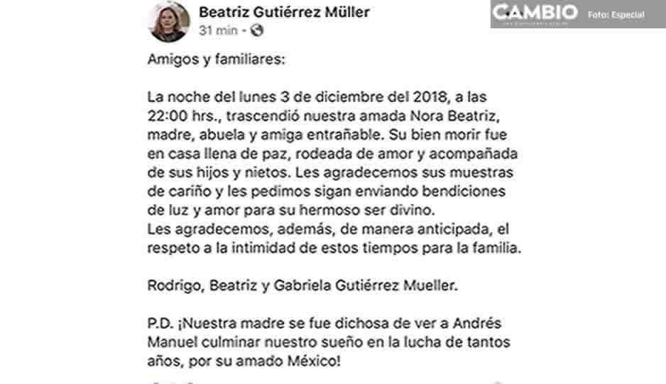 Gutiérrez Müller se despide de su mamá en un emotivo mensaje: se fue dichosa de ver a AMLO en la presidencia