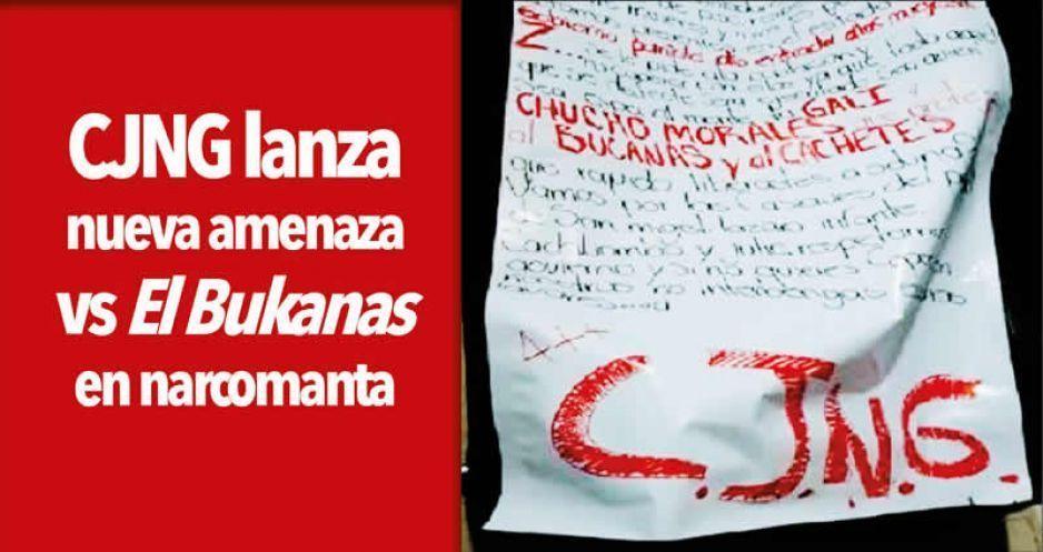 CJNG lanza nueva amenaza vs El Bukanas en narcomanta