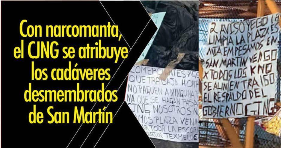 Con narcomanta, el CJNG se atribuye los cadáveres desmembrados de San Martín