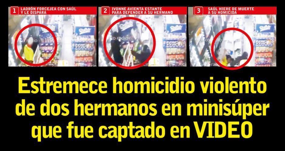 Estremece homicidio violento de dos hermanos en minisúper que fue captado en VIDEO