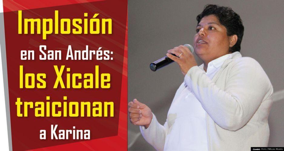 Implosión en San Andrés: los Xicale traicionan a Karina