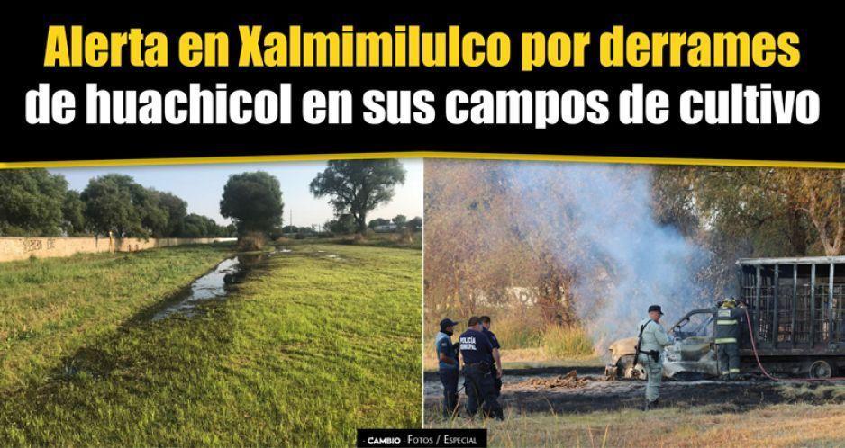 Alerta en Xalmimilulco por derrames de huachicol en sus campos de cultivo