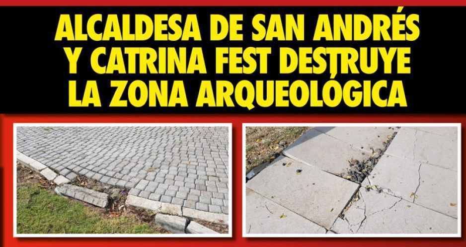 Con complicidad de edil Karina Pérez, Catrina Fest destruye zona arqueológica (VIDEOS)