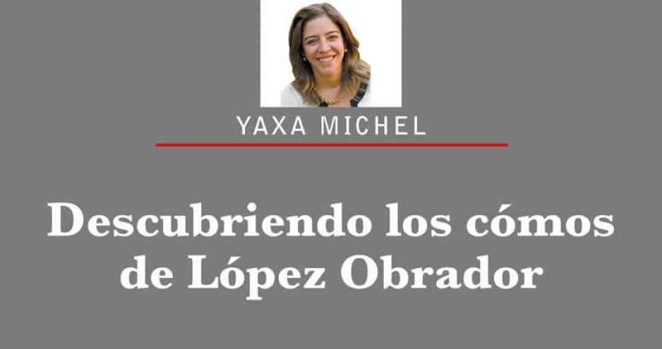 Descubriendo los cómos de López Obrador