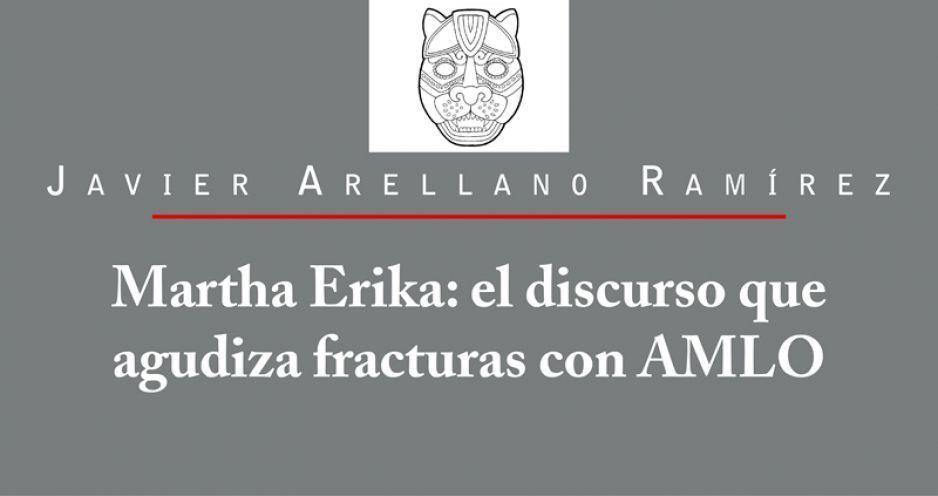 Martha Erika: el discurso que agudiza fracturas con AMLO