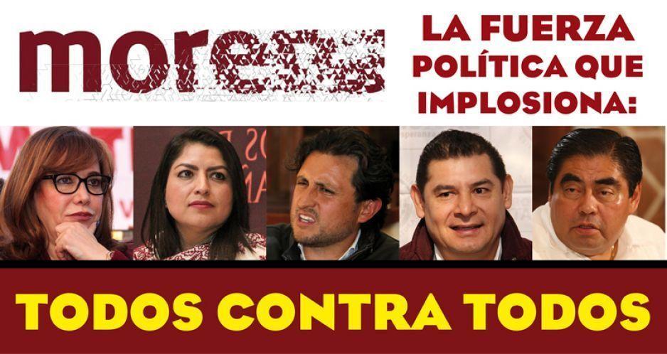 Morena, la fuerza política que implosiona: todos contra todos