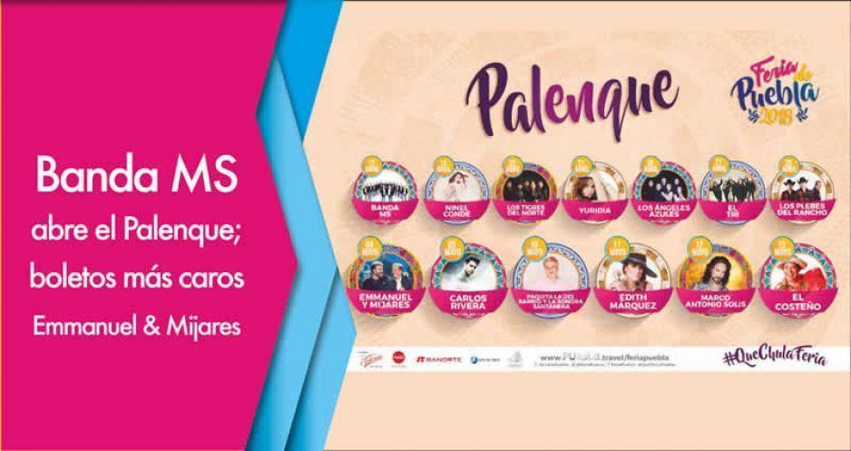 Estos artistas estarán en el Palenque de la Feria de Puebla
