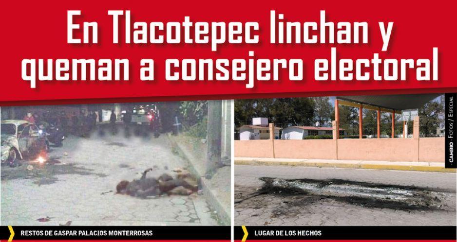 En Tlacotepec linchan y queman a consejero electoral