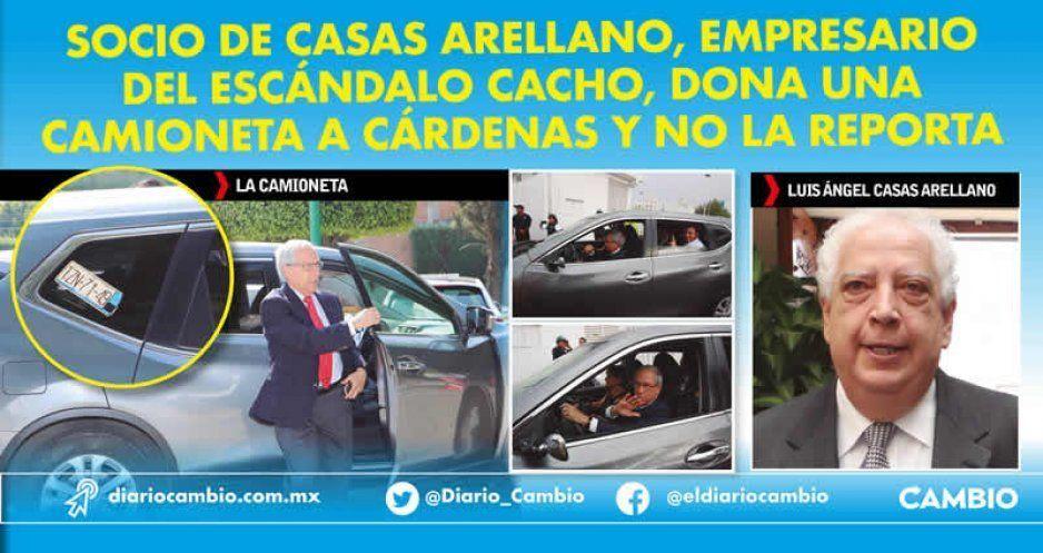 Socio de Casas Arellano, empresario del escándalo Cacho, dona una camioneta a Cárdenas y no la reporta