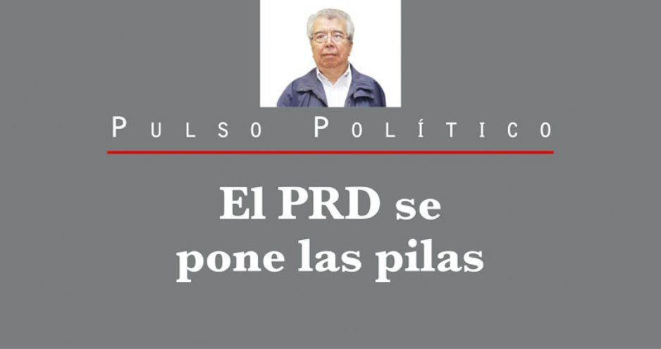 El PRD se pone las pilas