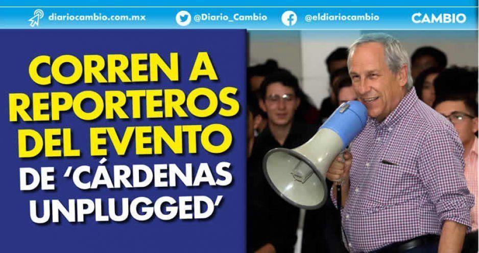 Corren a reporteros del evento de 'Cárdenas Unplugged'