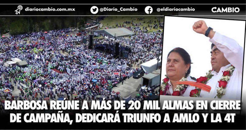 Barbosa reúne a más de 20 mil almas en cierre de campaña, dedicará triunfo a AMLO y la 4T