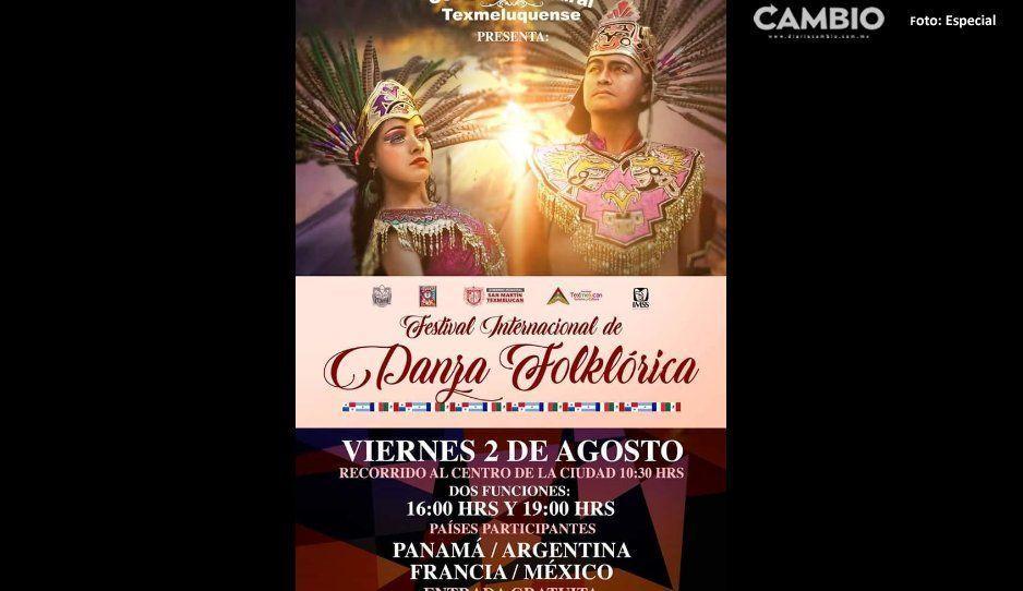 Gobierno de San Martín Texmelucan invita a  Festival  Internacional de Danza Folklórica