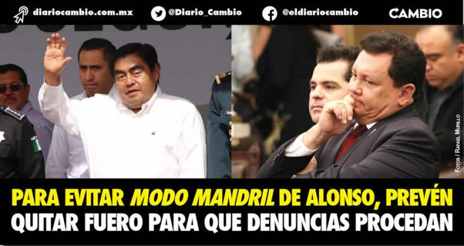 Para evitar modo mandril de Alonso, promoverán reforma para quitar fuero a diputados y al gobernador