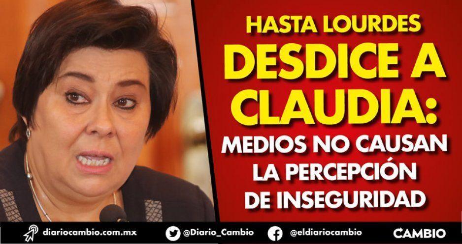 Hasta Lourdes desdice a Claudia: medios no causan la percepción de inseguridad